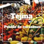 Tejina: La Fiesta de los Corazones