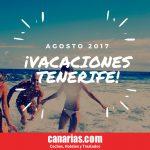 Las mejores vacaciones en Tenerife agosto 2017