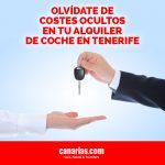 Olvídate de costes ocultos en tu alquiler de coche en Tenerife