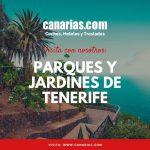 Parques y jardines de Tenerife