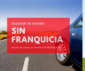 Seguro a todo riesgo SIN FRANQUCIA en Tenerife