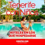 Tenerife con niños: hoteles en los que hospedarse
