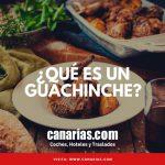 ¿Qué es un Guachinche?