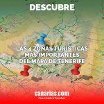 4 zonas turísticas más importantes del mapa de Tenerife
