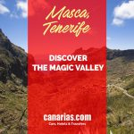 Masca, Tenerife: discover the magic valley