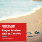 Playas con Bandera azul en Tenerife