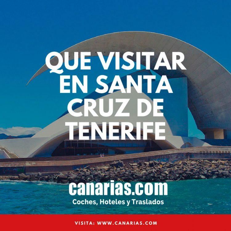 Qu visitar en santa cruz de tenerife blog de canarias en coche - Coches de alquiler en puerto de la cruz tenerife ...
