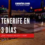 Qué ver en Tenerife en 3 días para disfrutarlo al máximo