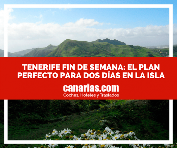 Fin de semana en Tenerife